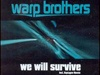 Видео клип: Warp Brothers - We Will Survive