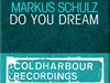 Видео клип: Markus Schultz - Do You Dream